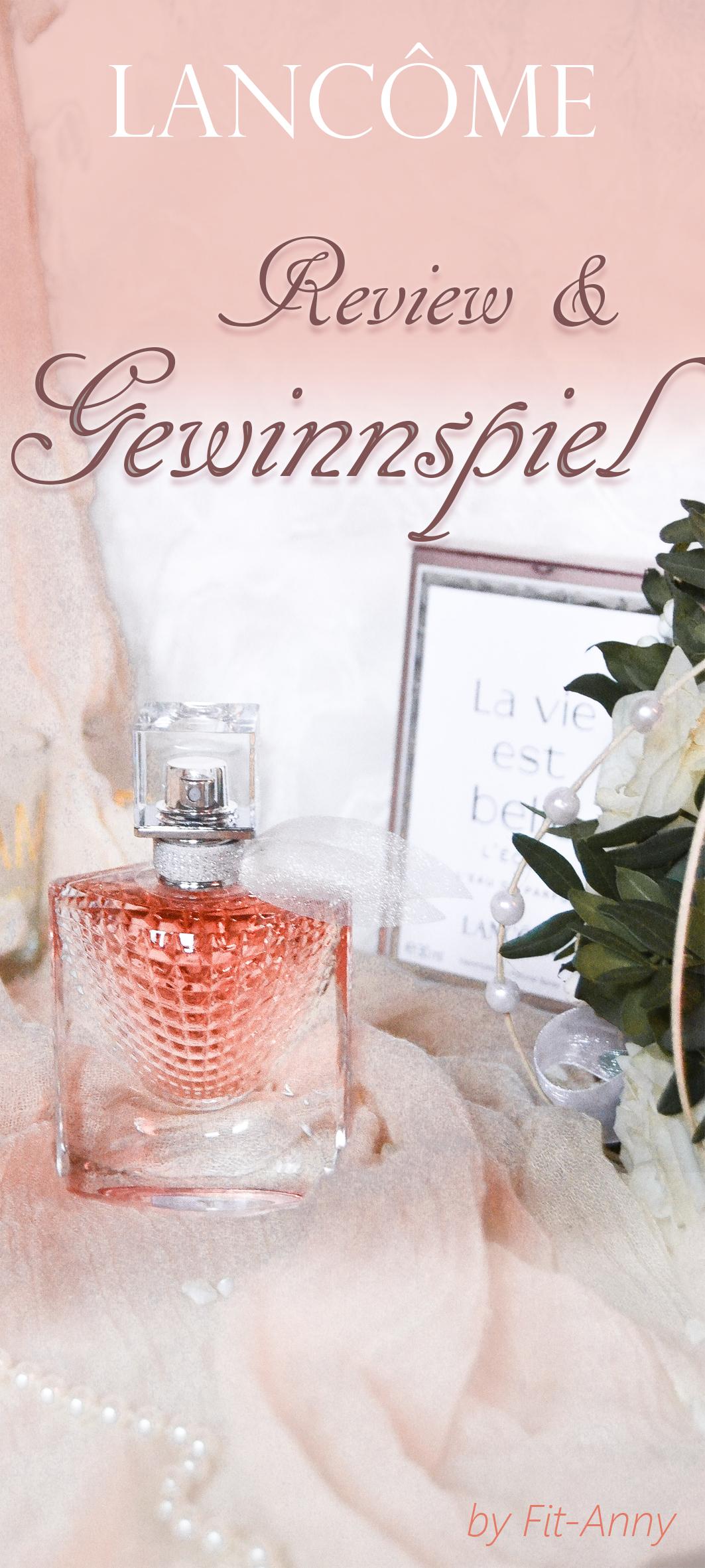Lancôme Parfüm Gewinnspiel und Review