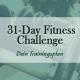 31 Tage Challenge - dein Trainingsplan