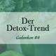 Alles zum Thema Detox, entgiften und entschlacken
