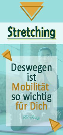 So wichtig sind Stretching und Mobility