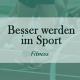 Verbessere deine Leistung im Sport