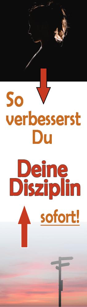 Disziplin und Willensstärke - so schaffst du auch die unangenehmen Dinge